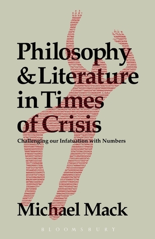 Philosophy-and-Literature-in-Times-of-Crisis-Challenging-Our-Infatuation-With-Numbers