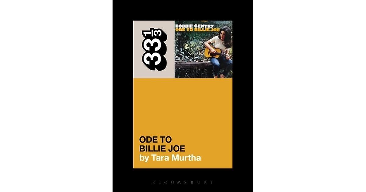 Lyric lyrics to ode to billy joe : Bobbie Gentry's Ode to Billie Joe by Tara Murtha