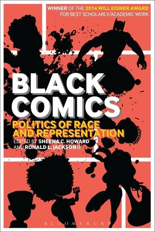 Black Comics: Politics of Race and Representation