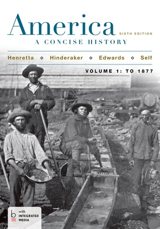 America: A Concise History, Volume 1
