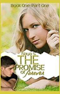 The Promise of Forever - Book One: Part One