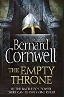 The Empty Throne (The Warrior Chronicles/Saxon Stories #8)
