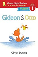Gideon and Otto (Reader): With Read-Aloud Download