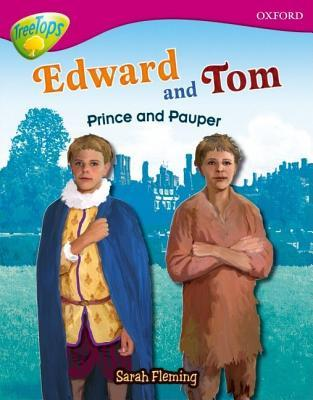 Edward and Tom: Prince and Pauper (Oxford Reading Tree: Stage 10: Treetops Non-Fiction)