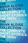 The Complete Short Stories : The 1950s