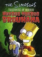 "Hoodoo Voodoo Brouhaha: The "" Simpsons "" Treehouse Of Horror (The "" Simpsons "" )"