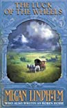 Luck of the Wheels (Windsingers, #4)