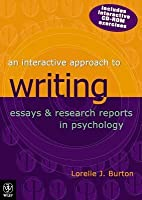 An Interactive Approach To Writing Essays & Research Reports In Psychology