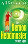 The Demon Headmaster Strikes Again (Demon Headmaster, #4)