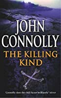 The Killing Kind (Charlie Parker, #3)
