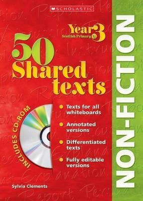 50 Shared Texts Non Fiction for Year 03 with CD Rom: Year 3