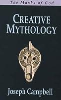 Creative Mythology: The Masks of God 4