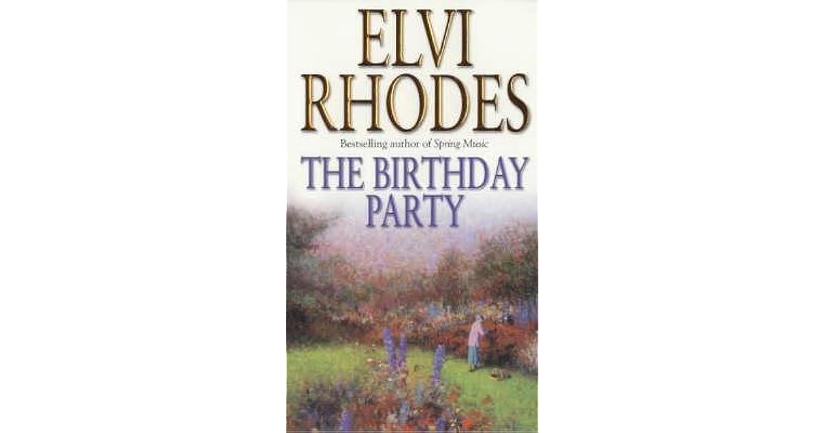The Birthday Party By Elvi Rhodes