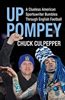 Up Pompey: A Clueless American Sportswriter Bumbles Through English Football