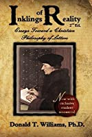 Inklings of Reality: Essays Toward a Christian Philosophy of Letters