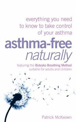 Asthma-Free Naturally- Everything