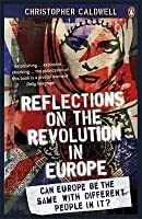 Reflections On The Revolution In Europe Immigration Islam And West