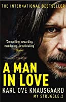 A Man in Love (My Struggle Book 2)