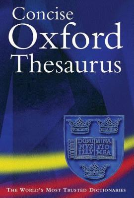 Concise Oxford Thesaurus  by  Maurice Waite