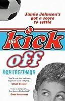 The Kick Off (Jamie Johnson, #1)