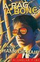 A Rag, A Bone And A Hank Of Hair (Oxford Children's Modern Classics)