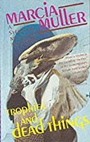 Trophies and Dead Things (Sharon McCone, #10)