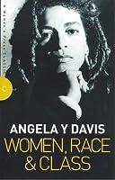 Women, Race and Class (Women's Press Classics)