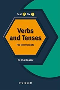 Test It, Fix It - English Verbs and Tenses
