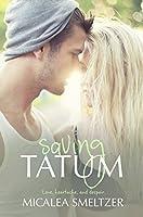 Saving Tatum (Trace + Olivia Book 4)
