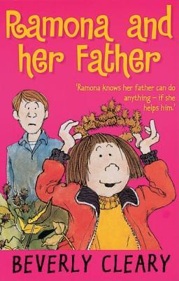 Ramona and Her Father (Ramona, #4) by Beverly Cleary