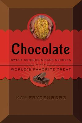 Chocolate by Kay Frydenborg