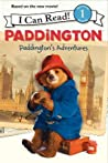 Paddington's Adventures (I Can Read!, Level 1)