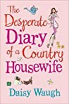The Desperate Diary of a Country Housewife: A Cautionary Tale