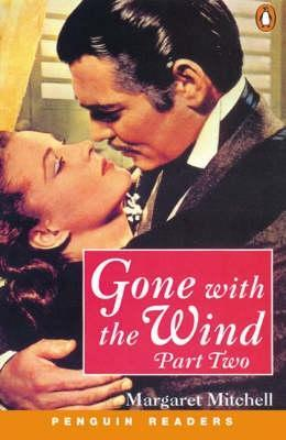 Gone with the Wind, Part 2