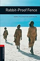 Rabbit Proof Fence (Oxford Bookworms Library)