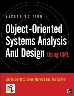 Object Oriented Information Systems Analysis And Design Using Uml By Simon Bennett