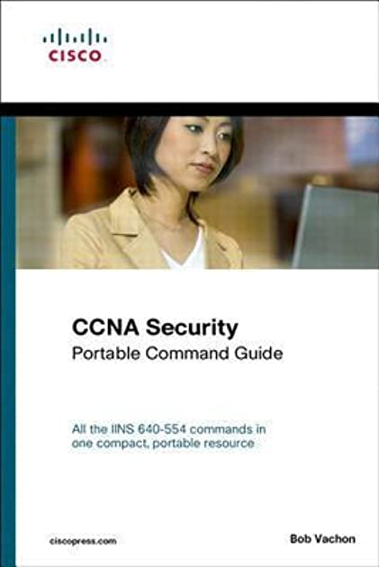 ccna security 640 554 portable command guide by bob vachon rh goodreads com ccna security portable command guide 210-260 pdf ccna security (640-554) portable command guide pdf