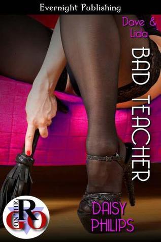 Bad Teacher by Daisy Philips