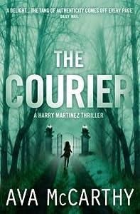 The Courier (Henrietta Martinez #2)