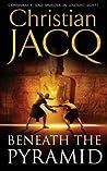 Beneath The Pyramid (Judge of Egypt, #1)