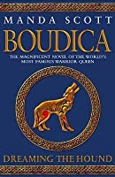Boudica: Dreaming the Hound (Boudica, #3)