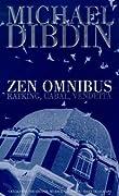 "Zen Omnibus: ""Ratking"", ""Vendetta"", ""Cabal"""