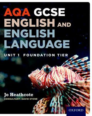 Aqa GCSE English and English Language Unit 1 Foundation Tierunit 1