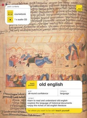 Teach Yourself Old English (Teach Yourself Complete Courses)