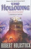 The Hollowing (Mythago 4)