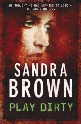 Image result for play dirty sandra brown