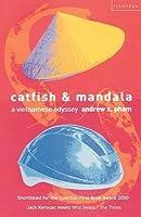 Catfish & Mandala: A Vietnamese Odyssey