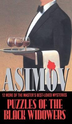Puzzles of the Black Widowers by Isaac Asimov