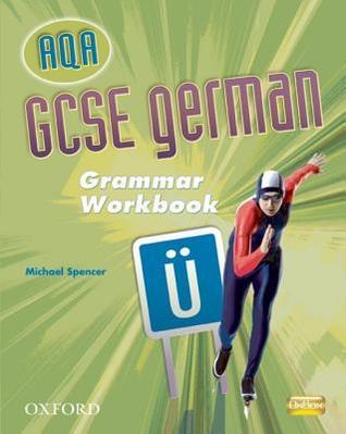GCSE German for Aqa: Grammar Workbook