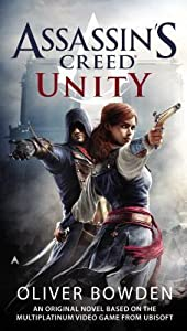 Assassin's Creed: Unity (Assassin's Creed, #7)